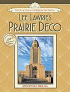 Lee Lawrie's prairie deco : history in stone at the Nebraska state capitol