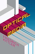 Optical media : Berlin lectures 1999