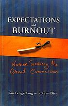 Expectations and burnout : women surviving the great commission