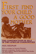 First find your child a good mother : the construction of self in two African communities