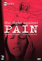 The fight against pain : examining the impact of pain on our daily life