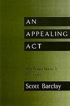 An appealing act : why people appeal in civil cases