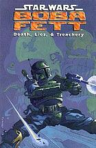 Star Wars, Boba Fett, death, lies, & treachery