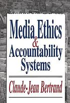 Media ethics & accountability systems