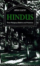 Hindus : their religious beliefs and practices