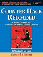Counter hack reloaded : a step-by-step guide to computer attacks and effective defenses