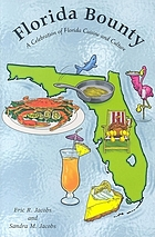 Florida bounty : a celebration of Florida cuisine and culture