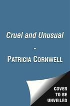 Cruel & unusual : a novel