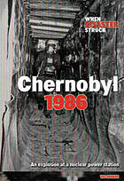 Chernobyl 1986 : an explosion at nuclear power station