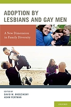 Adoption by lesbians and gay men : a new dimension in family diversity