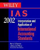 Wiley IAS 2002 : interpretation and application of International Accounting Standards 2002