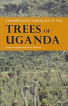 Conservation checklist of the trees of Uganda.