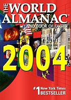 The world almanac and book of facts 2004