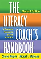 Literacy Coach's Handbook : a Guide to Research-Based Practice.