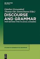 Discourse and Grammar : from sentence types to lexical categories