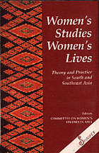 Women's studies, women's lives : theory and practice in South and Southeast Asia