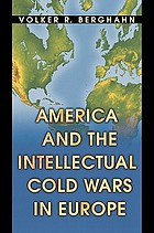 America and the intellectual cold wars in Europe : Shepard Stone between philanthropy, academy, and diplomacy