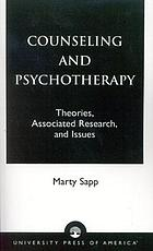 Counseling and psychotherapy : theories, associated research, and issues