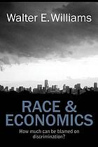 Race and economics : how much can be blamed on discrimination?