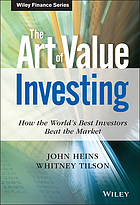 The art of value investing : how the world's best investors beat the market