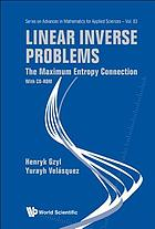 Linear inverse problems : the maximum entropy connection (with CD-ROM)