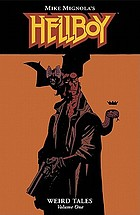 Mike Mignola's Hellboy weird tales. Volume one