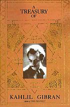 A treasury of Kahlil Gibran,