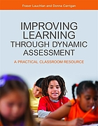 Improving learning through dynamic assessment : a practical classroom resource