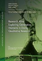 Research Alive: Exploring Generative Moments in Doing Qualitative Research cover image
