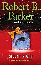 Silent night : a Spenser Holiday novel