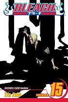 Bleach. [Vol. 15] Beginning of the death of tomorrow