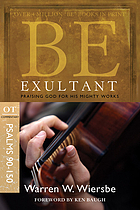 Be exultant : OT commentary, Psalms 90-150 : praising God for His mighty works