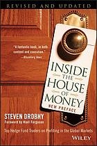 Inside the house of money : top hedge fund traders on profiting in the global markets