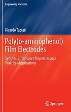 Poly(o-aminophenol) film electrodes : synthesis, transport properties and practical applications