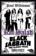 Rat salad : Black Sabbath, the classic years 1969-1975