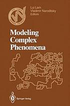 Modeling complex phenomena : proceedings of the Third Woodward Conference, San Jose State University, April 12-13, 1991