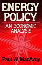 Energy policy : an economic analysis