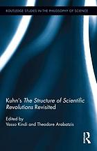 Kuhn's The structure of scientific revolutions revisited