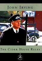 The cider house rules : a novel
