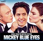 Music from the motion picture Mickey Blue Eyes.