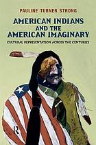 American Indians and the American Imaginary.