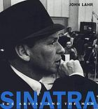 Sinatra : the artist and the man