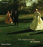 The Impressionists at leisure