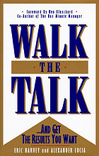 Walk the talk : --and get the results you want