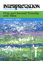 First and second Timothy and Titus
