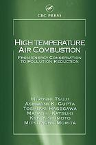 High temperature air combustion : from energy conservation to pollution reduction