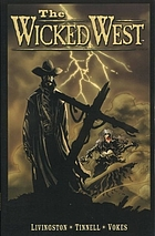 The wicked west. Vol. 1