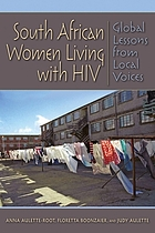 South African women living with HIV : global lessons from local voices