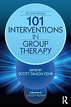 101 Interventions in Group Therapy, Revised Edition.