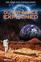 Outer space explained